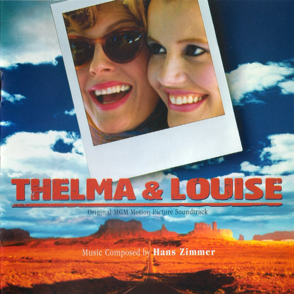 Cover of Thelma & Louise - Original MGM Motion Picture Soundtrack
